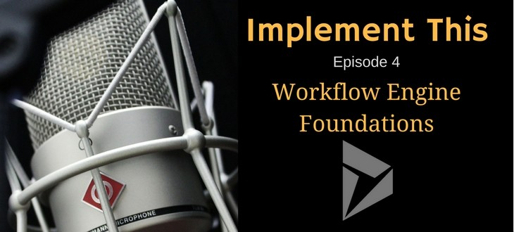 Dynamics 365 Workflow Foundations - Implement This Podcast